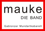 Mauke - Die Band :::: Gablonzer Mundartkabarett